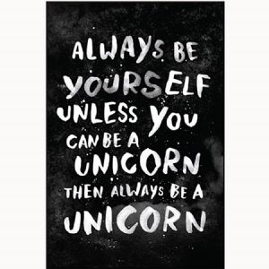 Always Be Yourself Unless You can Be A Unicorn..   funny fridge magnet     (ep)